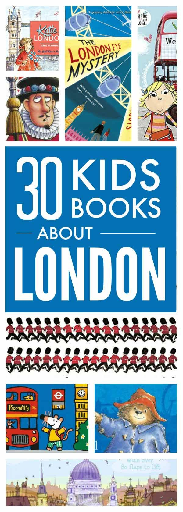 London books for kids – brilliant books about London for children of all ages from London picture books and early readers to exciting London adventures for older kids #london #kidsbooks #londonbooks