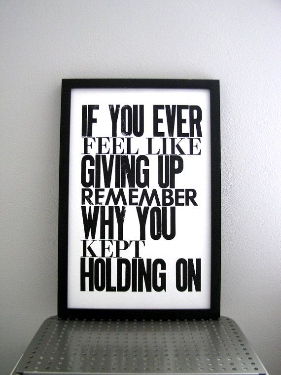 2.07.12: Remember, Hold On, Quotes, White Inspirational, Black And White, Truth, Thought, Art Posters, Inspirational Art