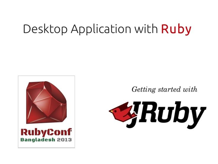 A brief introduction and example of developing desktop application with Ruby programming language. JRuby and shoesrb is discussed as platform. Prepared for and…