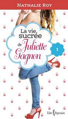 La vie sucrée de Juliette Gagnon - 21MAI