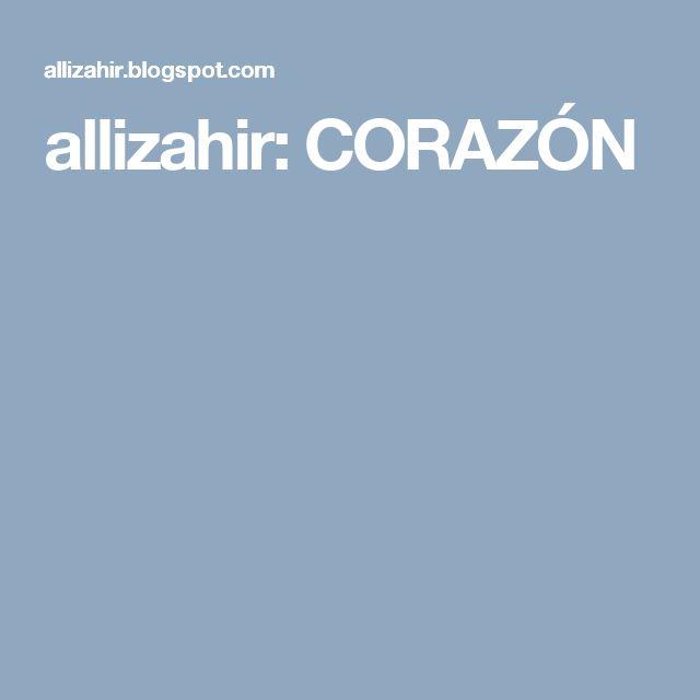 allizahir: CORAZÓN