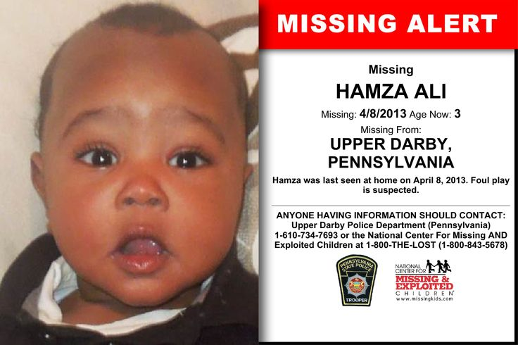 HAMZA ALI, Age Now: 3, Missing: 04/08/2013. Missing From UPPER DARBY, PA. ANYONE HAVING INFORMATION SHOULD CONTACT: Upper Darby Police Department (Pennsylvania) 1-610-734-7693.
