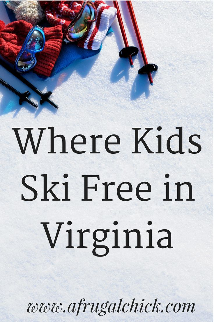 Where Kids Ski Free in Virginia- Free lift tickets for 5th and 6th graders from Virginia, Maryland, Washington DC, North Carolina and West Virginia.