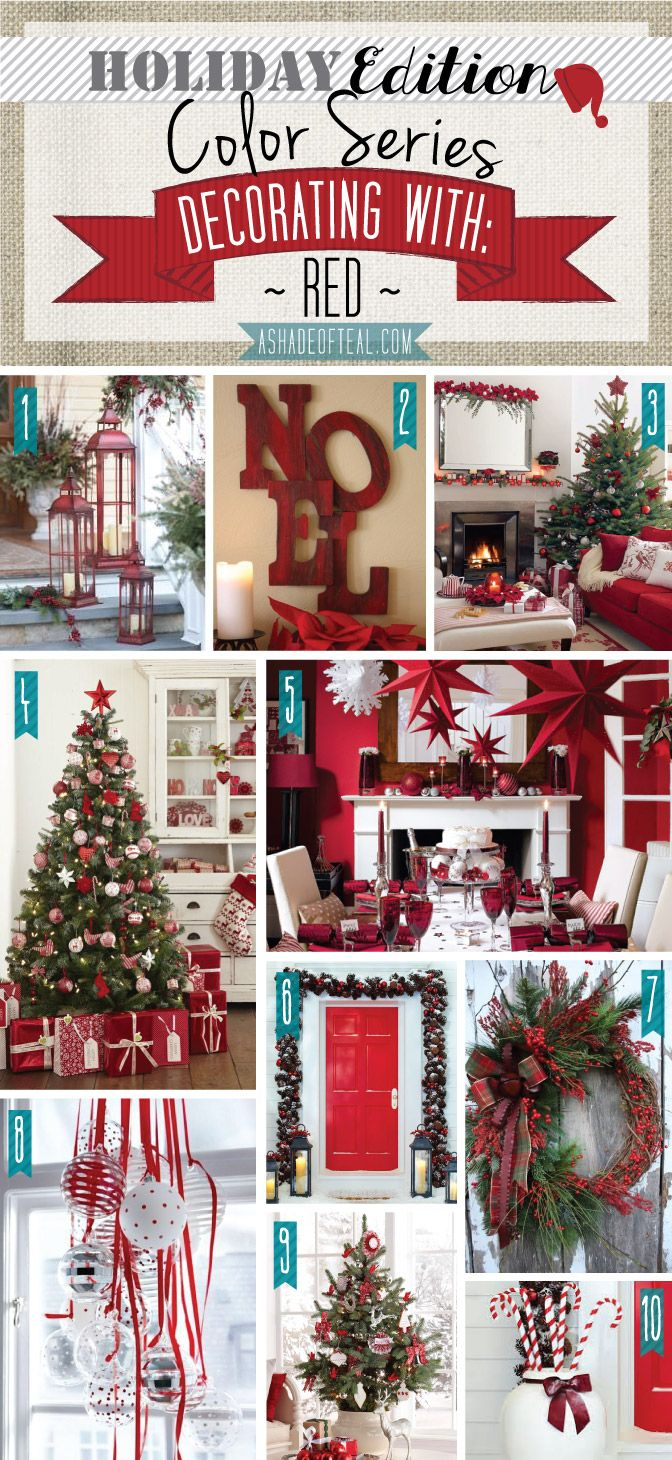 Holiday Color Series; Decorating with Red. Red holiday home decor   A Shade Of Teal