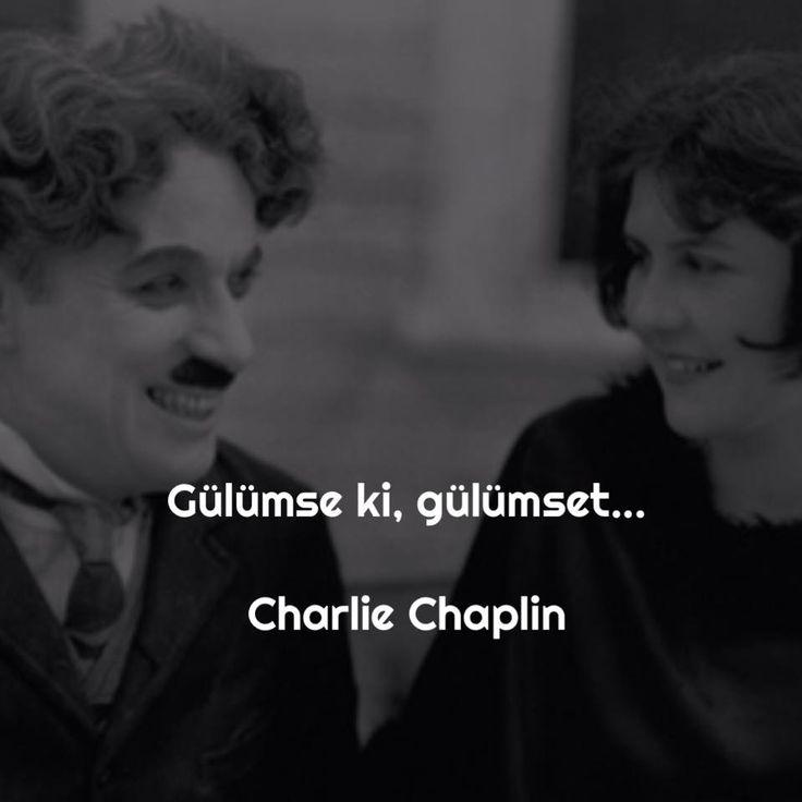 Gülümse ki, gülümset... - Charlie Chaplin