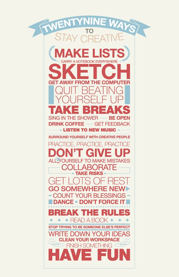 29 ways to stay creative said creatively.