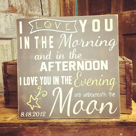 Personalized Love you in the Morning Sign, Love You Quote, Inspirational Sign, Evening Moon Sign, Nursery Sign, Wall Art Canvas or Wood