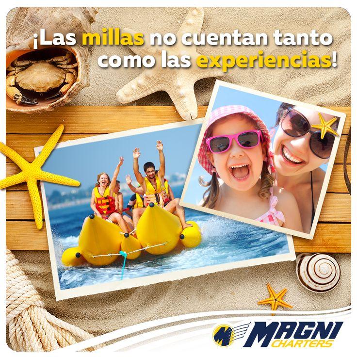 ¡Acumula #MAGNIExperiencias!  #Viajes #Viaje #Vacaciones #Frases