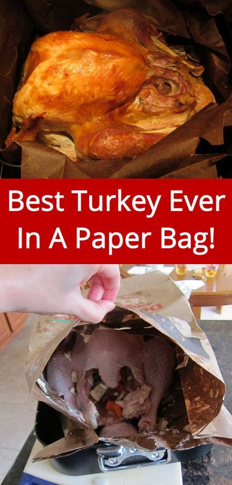 Secret Turkey Recipe In Brown Paper Bag - I'll never make Thanksgiving turkey any other way!