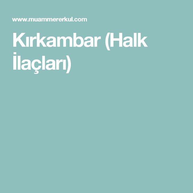 Kırkambar (Halk İlaçları)
