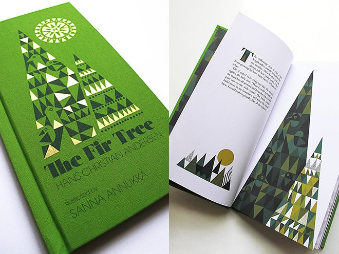 pientä mutta suurta: The Fir Tree by Hans Christian Andersen. Illustrated by Sanna Annukka