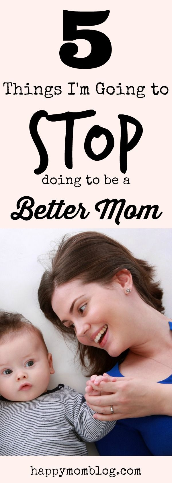 5 things I'm going to STOP doing to be a better mom. #motherhood #parenting