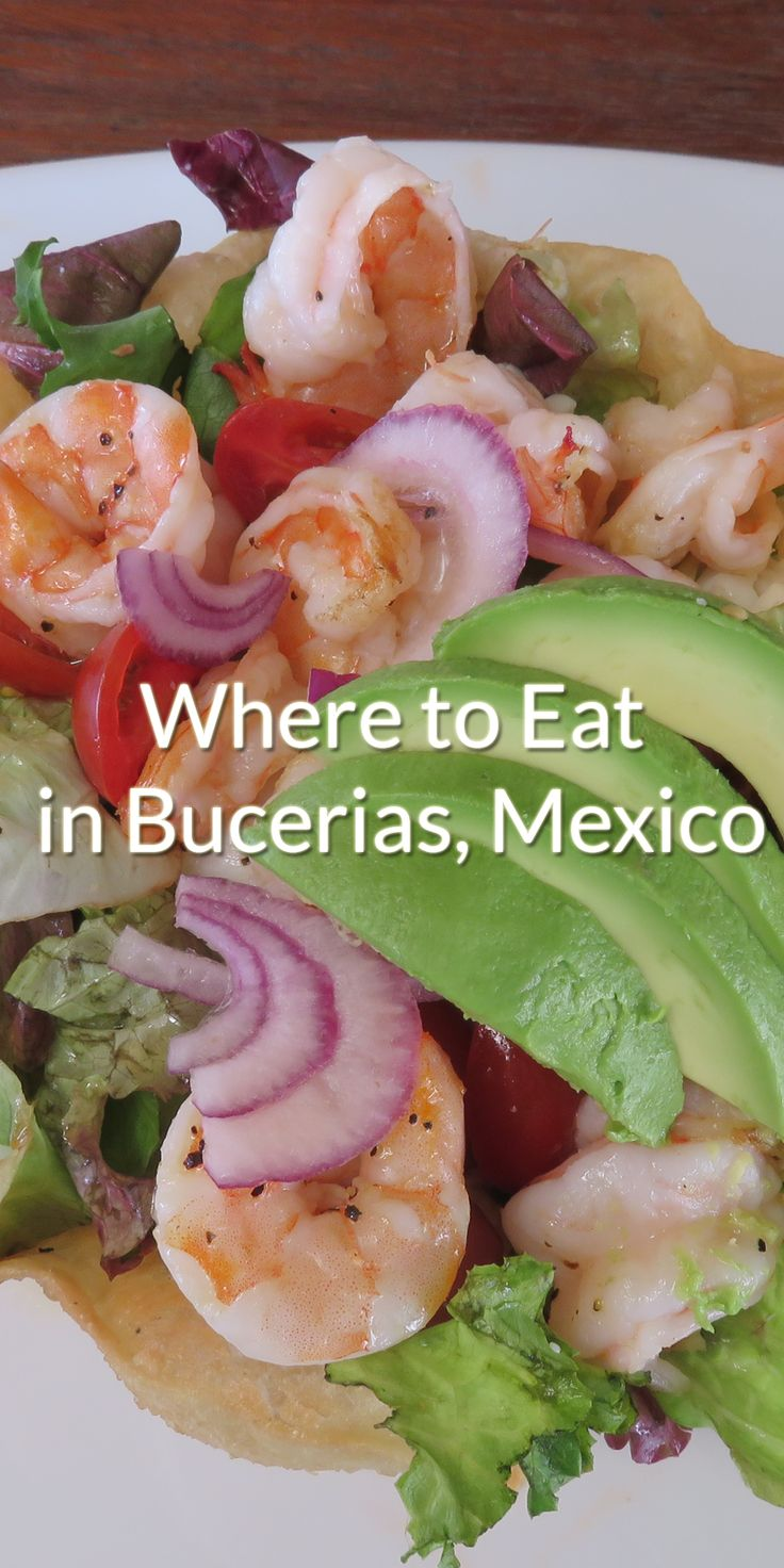The best places to eat in Bucerias, Mexico | Twirl The Globe - Travel Blog