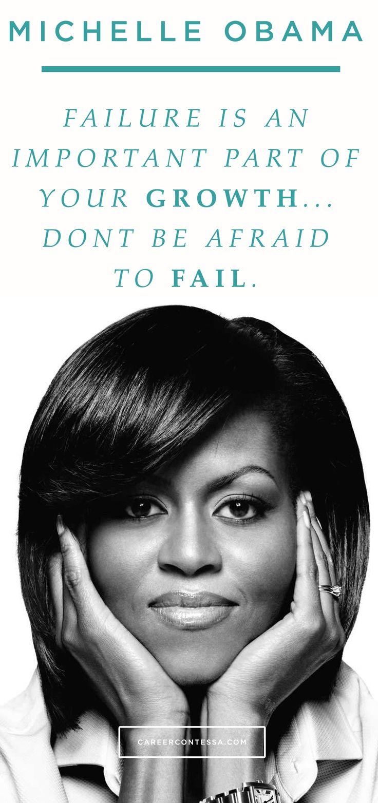 Don't be afraid to fail. #ContessaQuotes #MichelleObama #FLOTUS