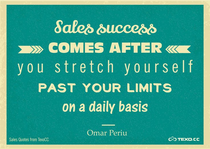 Inspirational Sales Quotes Magnificent 17 Best Sales Quotes Images On Pinterest  Sales Quotes Inspire