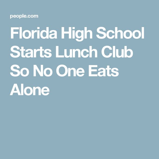 Florida High School Starts Lunch Club So No One Eats Alone