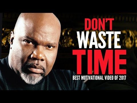 DON'T WASTE TIME - One of the Greatest Motivational Speech