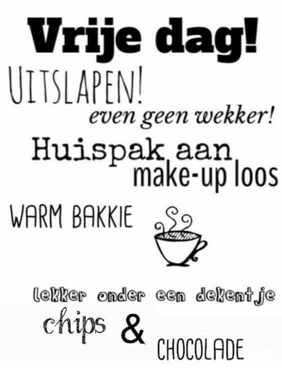 So me !! #VrijeDag