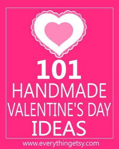 101 Valentine Ideas~