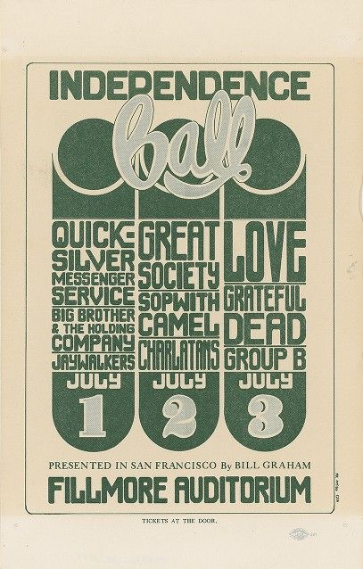 July 1-3, 1966: Independence Ball: Quicksilver Messenger Service, Big Brother