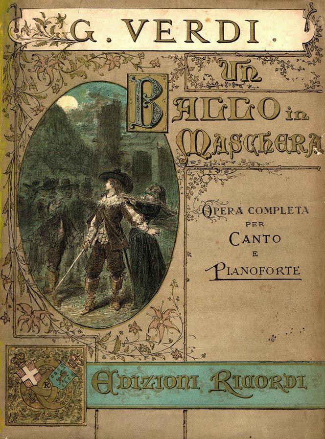 Spartito-Un-Ballo-in-Maschera Giuseppe Verdi  #TuscanyAgriturismoGiratola