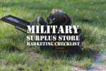 Military surplus store marketing tip checklist