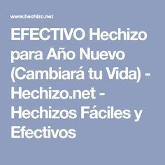 EFECTIVO Hechizo para Año Nuevo (Cambiará tu Vida) - Hechizo.net - Hechizos Fáciles y Efectivos