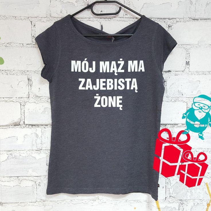 A może #koszulka 👕 dla żony pod #choinkę 🎄🎁 z  tekstem ''Mój mąż zajebistą żonę'' 😁.  Kupisz ją tutaj ➡️➡️➡️ https://goo.gl/fTxNDR
