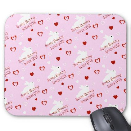 Some Bunny Love's YOU Valentine's Day Mouse Pad | Zazzle.com