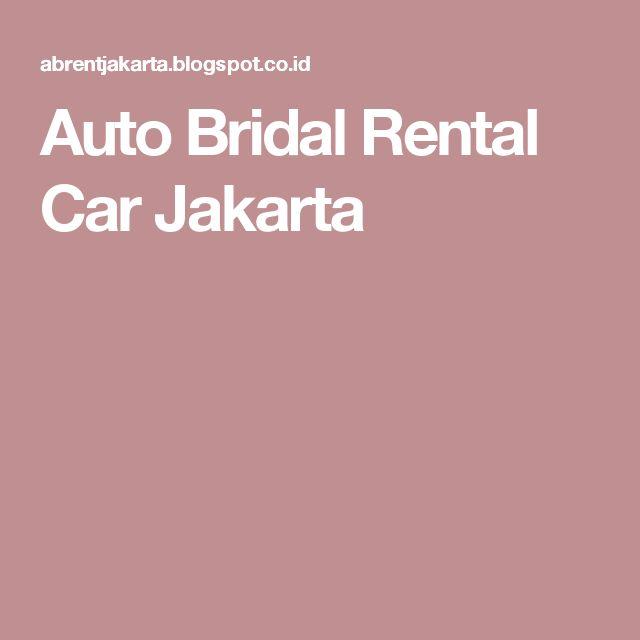 Auto Bridal Rental Car Jakarta