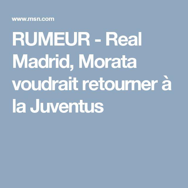RUMEUR - Real Madrid, Morata voudrait retourner à la Juventus