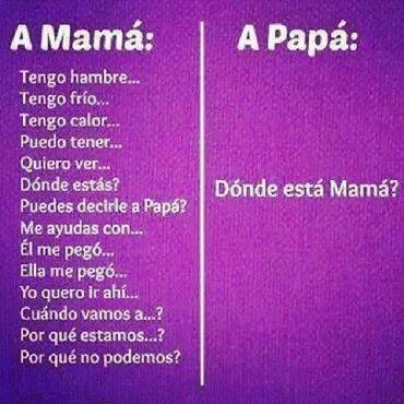 Donde Esta Mama Informacion Positiva Pinterest Mom Qoutes