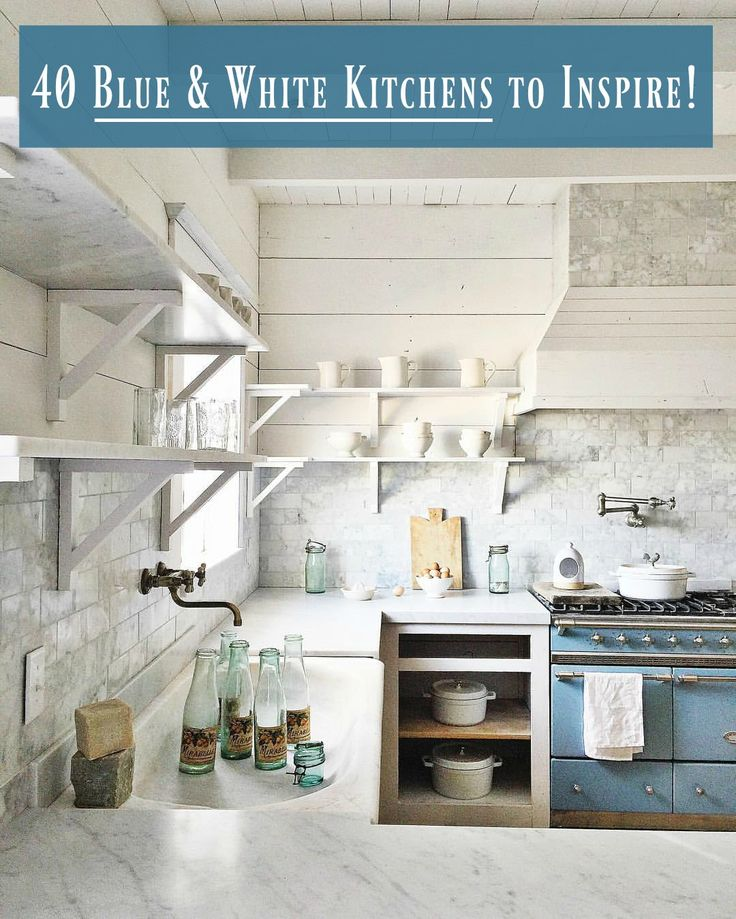 Blue and white kitchen decor inspiration 40 ideas to pin
