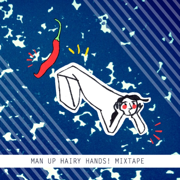 MIXTAPE// Man Up HAIRY HANDS!   Wednesdays can be boring FEAR NOT! The latest in our MixTape series is out: check out the awkward spice that is Hairy Hands!  http://www.mixcloud.com/ManUpGirl/man-up-hairy-hands/