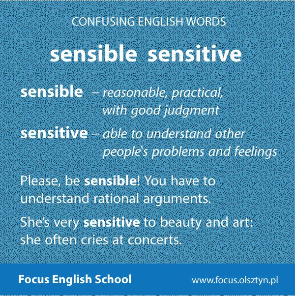 The confusing English words: sensible, sensitive