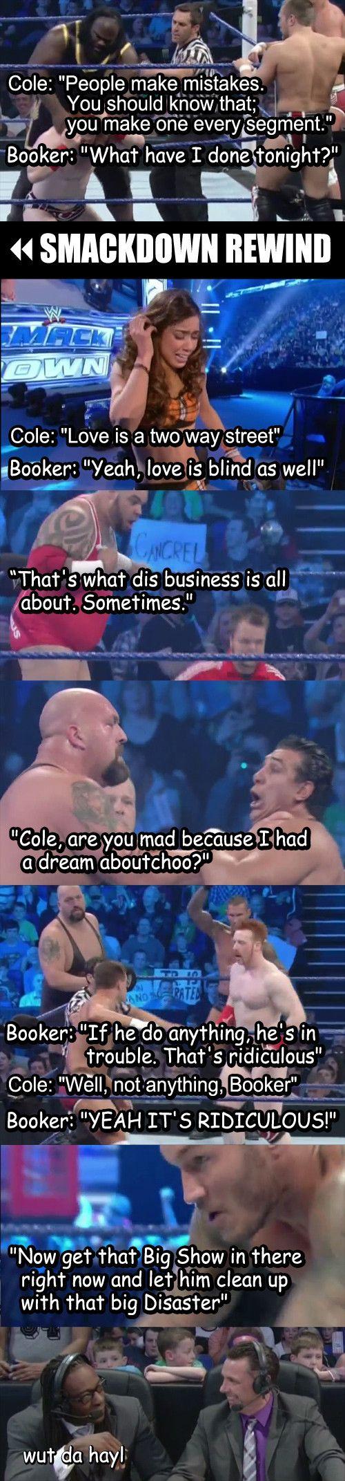 I love Booker's nonsense.