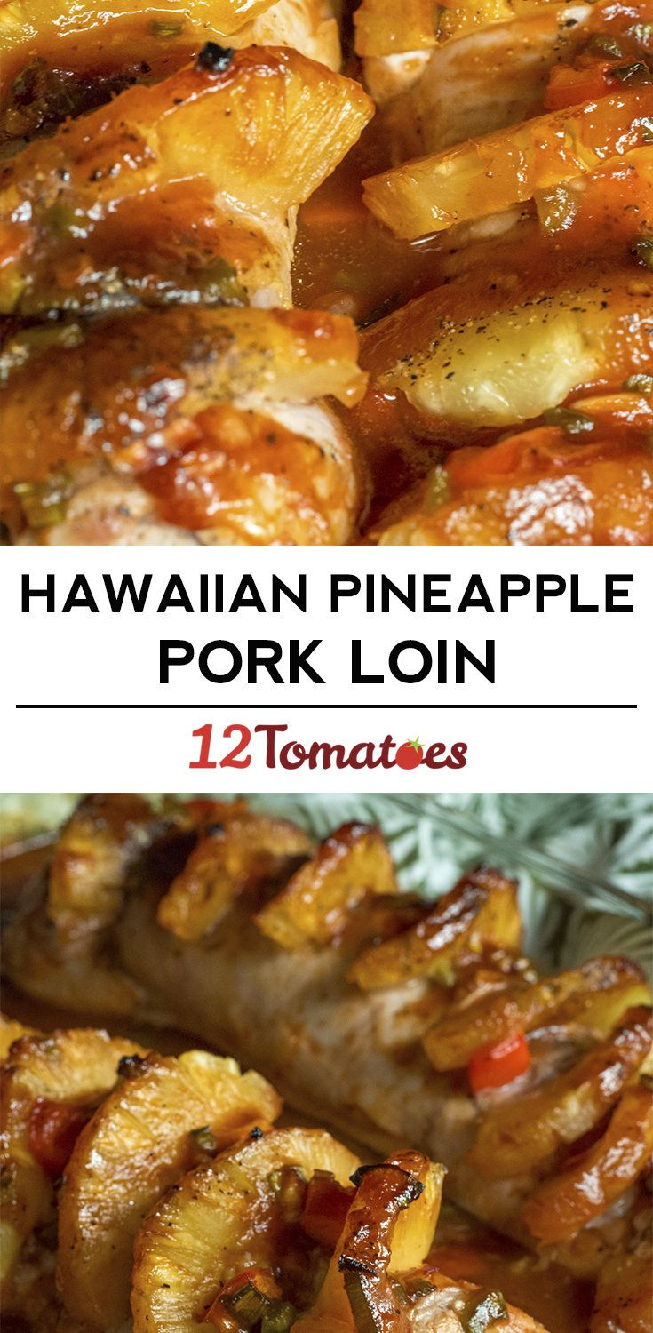Hawaiian Pineapple Pork Loin