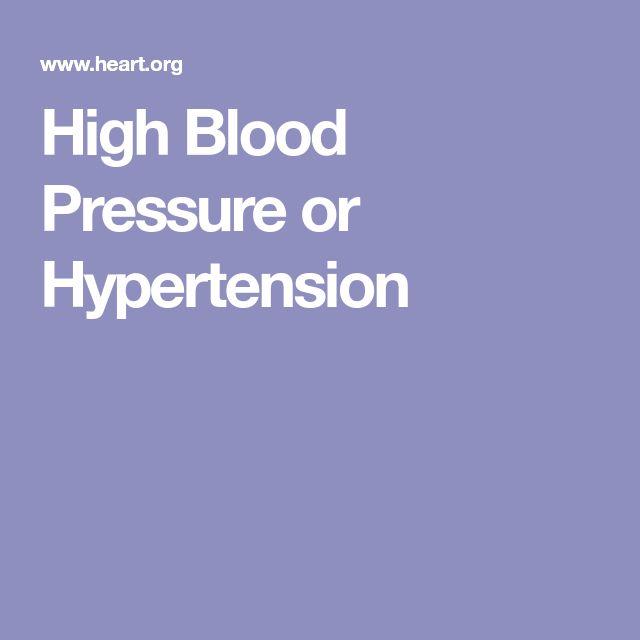 High Blood Pressure or Hypertension