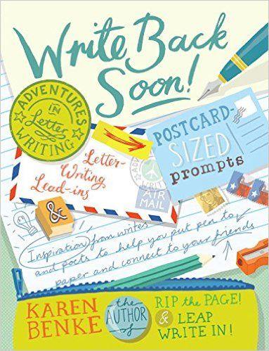 Amazon.com: Write Back Soon!: Adventures in Letter Writing (9781611802689): Karen Benke: Books