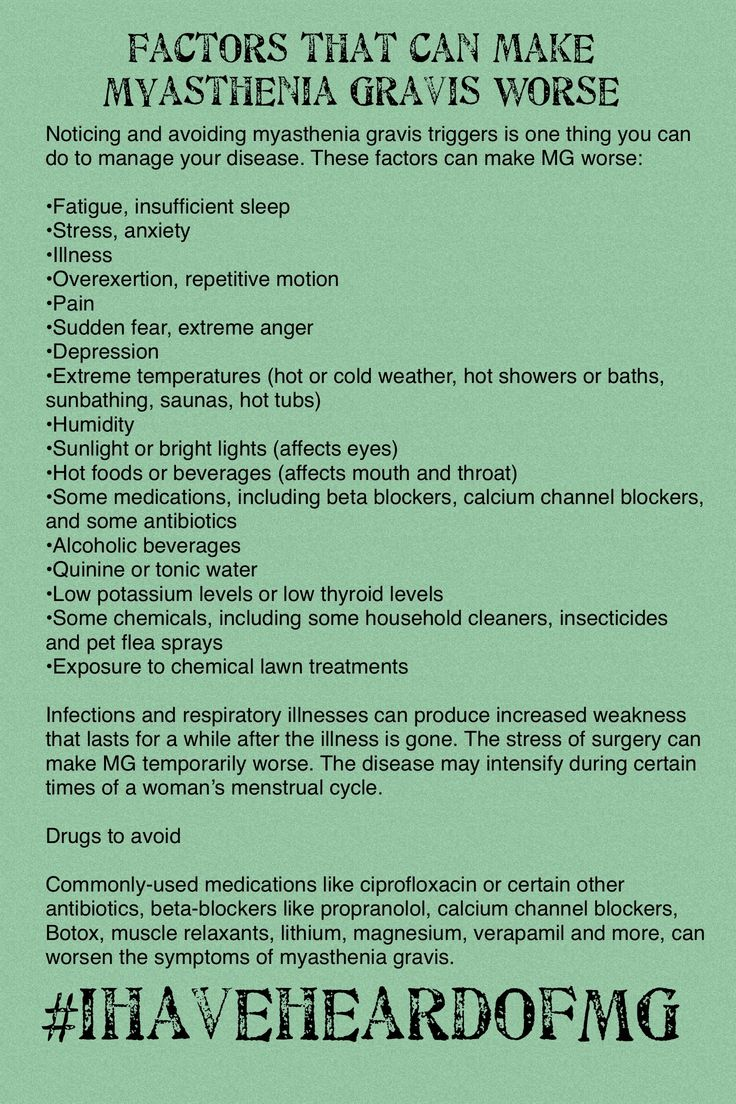 Factors that can make Myasthenia Gravis worse
