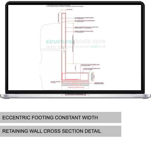 Eccentric Footing Constant Width Retaining Wall