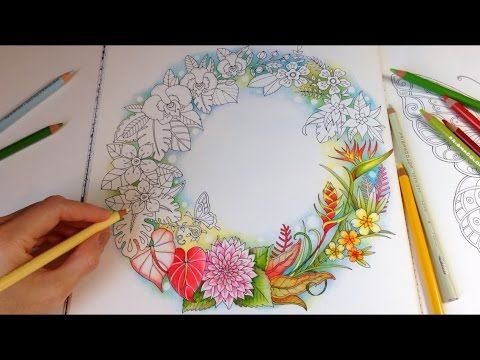 Sharing How I Color Tropical Flowers With Normal Speed Using Prismacolor Premier Colored Pencils Coloring Book Magical Jungle By Johanna Basford