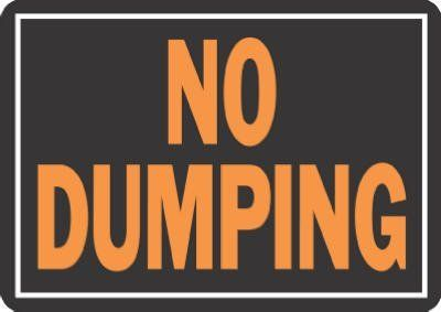 Hy-Ko Prod Co 9X12 No Dumping Sign (Pack Of 10) 3027 Signs by Hy-Ko. $10.49. 9' x 12', Hy-Glo Orange & Black, Plastic No Dumping Sign, Weather Resistant, Durable, Bright, Attention Getting Colors.. Save 19% Off!