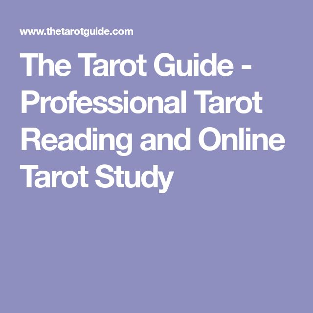 The Tarot Guide - Professional Tarot Reading and Online Tarot Study