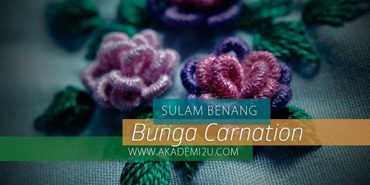 Seni Sulaman Bunga Carnation - Ketahui lebih banyak lagi maklumat di https://akademi2u.com/?lp_course=seni-sulaman-bunga-carnation  Klik http://akademi2u.com untuk membaca lebih banyak maklumat
