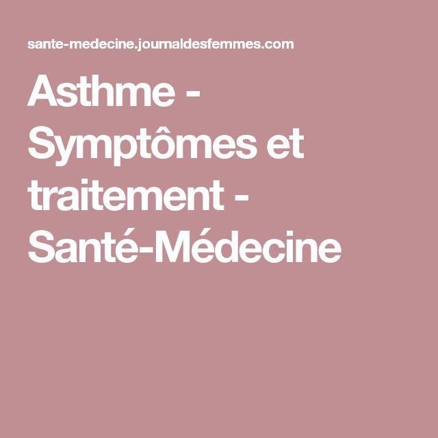 Asthme - Symptômes et traitement - Santé-Médecine