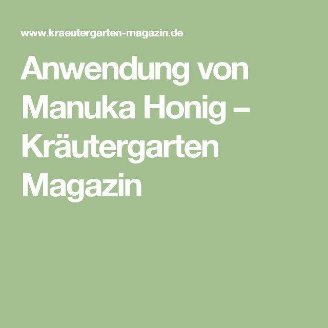 Anwendung von Manuka Honig – Kräutergarten Magazin