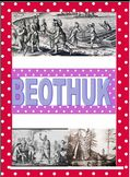 Grade 6 Ontario Curriculum: Canadian Communities: Beothuk