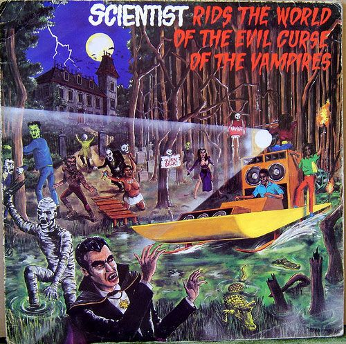 Scientist.  If you like dub, do yourself a favor and listen to one of his albums... This one in particular is AMAZING.