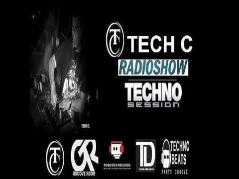 tech c radio show techno session #11